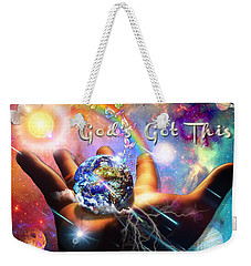 Weekender Tote Bag featuring the digital art God's Got This by Dolores Develde