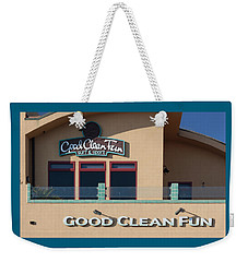Good Clean Fun Weekender Tote Bag