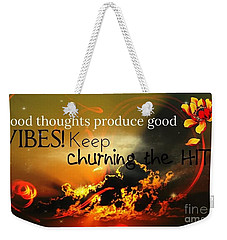 Good Thoughts Weekender Tote Bag