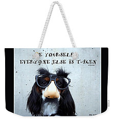 Weekender Tote Bag featuring the photograph Gotta Love Em by Irma BACKELANT GALLERIES