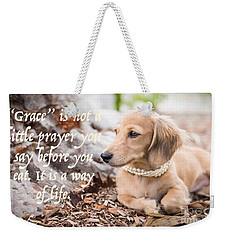 Grace- A Way Of Life Weekender Tote Bag