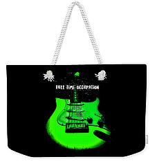 Green Guitar Full Time Occupation Weekender Tote Bag