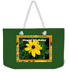 Weekender Tote Bag featuring the photograph Happy Birthday Card by Sonya Nancy Capling-Bacle