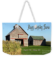Happy Birthday Taurus Weekender Tote Bag