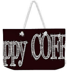 Happy Coffee Mug 2 Weekender Tote Bag