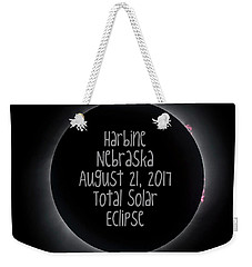 Harbine Nebraska Total Solar Eclipse August 21 2017 Weekender Tote Bag