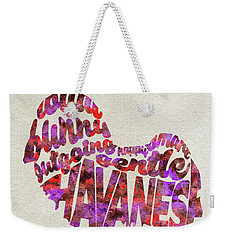 Weekender Tote Bag featuring the painting Havanese Dog Watercolor Painting / Typographic Art by Ayse and Deniz