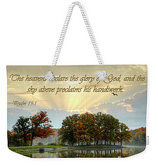 Weekender Tote Bag featuring the photograph Heavenly Morning by Ann Bridges
