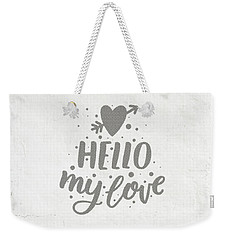 Weekender Tote Bag featuring the photograph Hello My Love Card by Edward Fielding