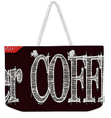 Her Coffee Mug 2 Weekender Tote Bag