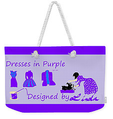 High Style Fashion, Dresses In Purple Weekender Tote Bag