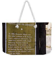 Historic Marker For The Santuario Weekender Tote Bag
