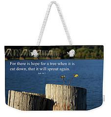 Hope For A Tree Weekender Tote Bag by James Eddy