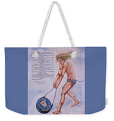 Hurling Earth Into Orbit Weekender Tote Bag