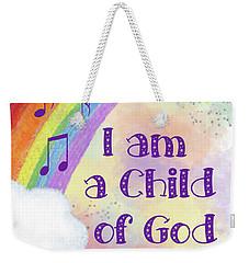 I Am A Child Of God 2 Weekender Tote Bag