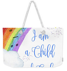 I Am A Child Of God Weekender Tote Bag