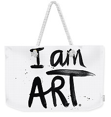 I Am Art Black Ink - Art By Linda Woods Weekender Tote Bag