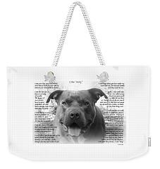 I Am Dog Weekender Tote Bag