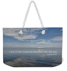I Am In The Mood Weekender Tote Bag