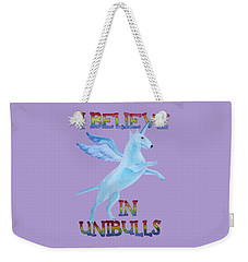 I Believe In Unibulls Weekender Tote Bag