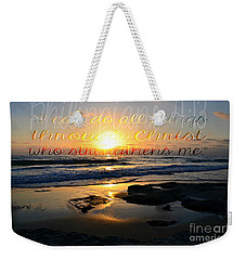 I Can Do All Things... Weekender Tote Bag