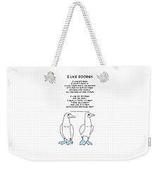 Weekender Tote Bag featuring the drawing I Like Boobies by John Haldane