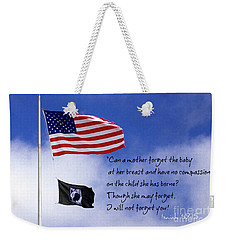 Weekender Tote Bag featuring the photograph I Will Not Forget You American Flag Pow Mia Flag Art by Reid Callaway