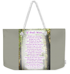 If Dads Were Greeting Card And Poster Weekender Tote Bag