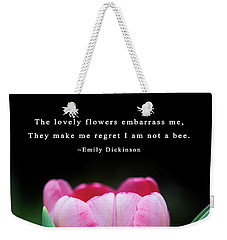 Weekender Tote Bag featuring the photograph If I Were A Bee by Dale Kincaid