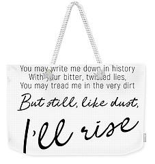 I'll Rise #minimalism Weekender Tote Bag