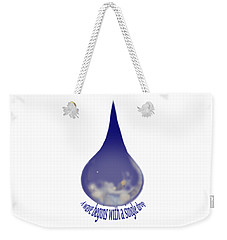 Weekender Tote Bag featuring the painting I'm A Drop. Join Me. by Kym Nicolas