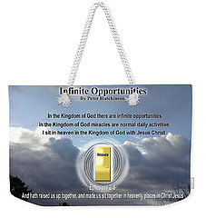 Infinite Opportunities Weekender Tote Bag