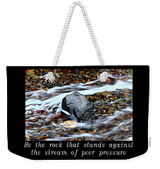 Inspirational-be The Rock Weekender Tote Bag