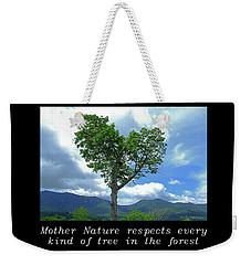 Inspirational-mother Nature Weekender Tote Bag