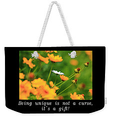 Inspirational-being Unique Is A Gift Weekender Tote Bag