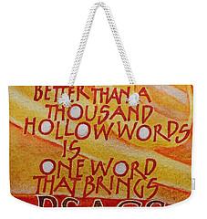 Inspirational Saying Peace Weekender Tote Bag