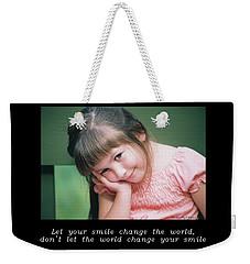Inspirational- Smile Weekender Tote Bag