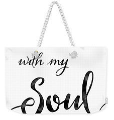 Inspirational Typography Script Calligraphy - It Is Well With My Soul Weekender Tote Bag
