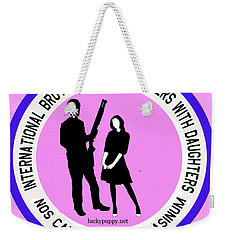 International Brotherhood Of Fathers With Daughters Weekender Tote Bag