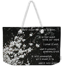 is Anyone Thirsty? Come And Weekender Tote Bag