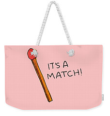 It's A Match Weekender Tote Bag