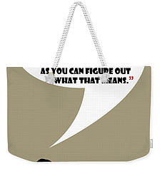 It's Your Life - Mad Men Poster Don Draper Quote Weekender Tote Bag