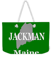 Weekender Tote Bag featuring the photograph Jackman Maine State City And Town Pride  by Keith Webber Jr