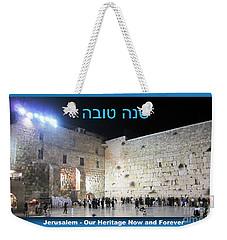 Jerusalem Western Wall Shana Tova Happy New Year Israel Weekender Tote Bag