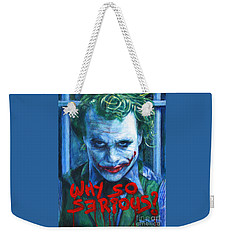 Joker - Why So Serioius? Weekender Tote Bag by Bill Pruitt