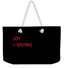 Weekender Tote Bag featuring the photograph JOY by Aaron Martens
