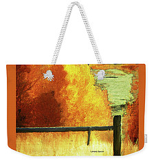 Just The Way It Is Weekender Tote Bag