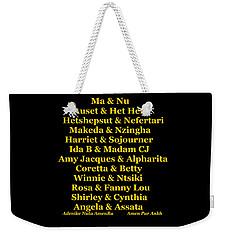Kandaki Ma Weekender Tote Bag