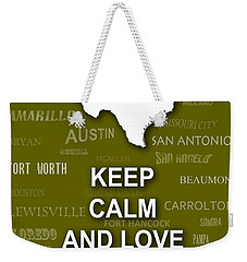 Keep Calm And Love Texas State Map City Typography Weekender Tote Bag by Keith Webber Jr