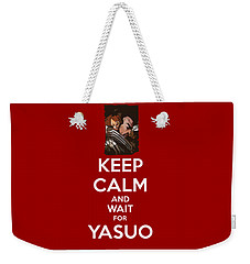 Keep Calm And Wait For Yasuo Weekender Tote Bag